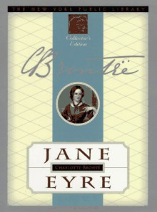 Jane Eyre (New York Public Library Collector's Editions) - Charlotte Brontë