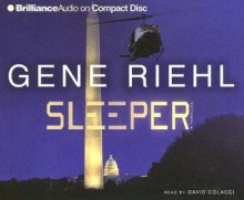 Sleeper - Gene Riehl, David Colacci