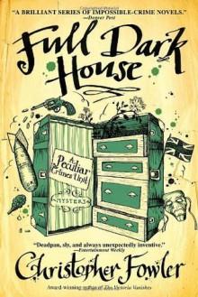 Full Dark House: A Peculiar Crimes Unit Mystery (Peculiar Crimes Unit Mysteries (Bantam Paperback)) - Christopher Fowler