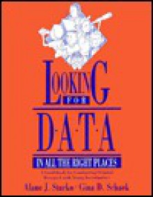 Looking for Data in All the Right Places: A Guidebook for Conducting Original Research with Young Investigators - Alane J. Starto, Alane J. Starto