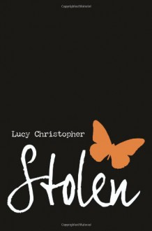 Stolen - Lucy Christopher