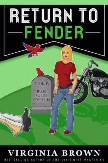 Return to Fender (Blue Suede Mystery) - Virginia Brown