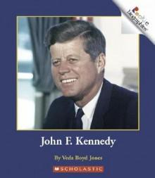 John F. Kennedy - Veda Boyd Jones