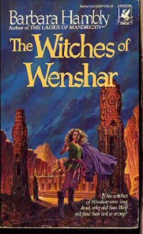 Witches Of Wenshar - Barbara Hambly
