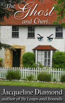 The Ghost and Cheri - Jacqueline Diamond