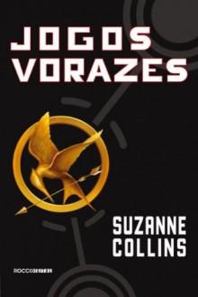 Jogos vorazes (Portuguese Edition) - Rocco, Suzanne Collins