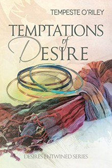 Temptations of Desire - Tempeste O'Riley