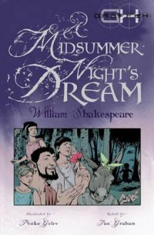 A Midsummer Night's Dream. William Shakespeare - Ian Graham