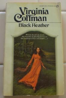 Black Heather - Virginia Coffman