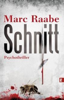 Schnitt - Marc Raabe