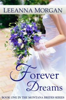 Forever Dreams (Montana Brides) - Leeanna Morgan