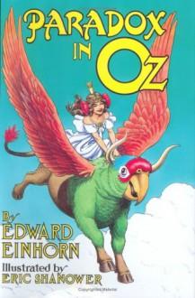 Paradox in Oz - Edward Einhorn, Eric Shanower