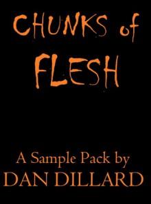 Chunks of Flesh - Dan Dillard
