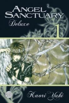 Angel Sanctuary Deluxe, Band 1 (Angel Sanctuary, #1) - Kaori Yuki
