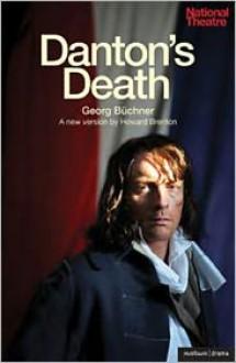 Danton's Death - Georg Buchner, Howard Brenton