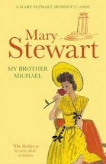 My Brother Michael - Mary Stewart
