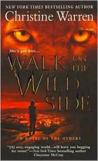 Walk on the Wild Side (The Others, #13) - Christine Warren