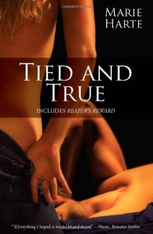 Tied and True - Marie Harte
