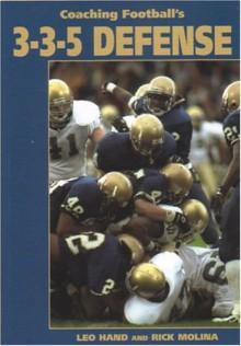 Coaching Football's 3 3 5 Defense - Paul Roche