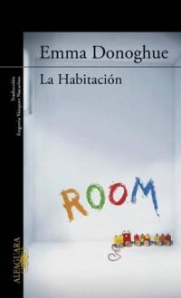 La habitación - Emma Donoghue