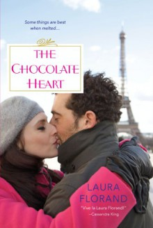 The Chocolate Heart - Laura Florand