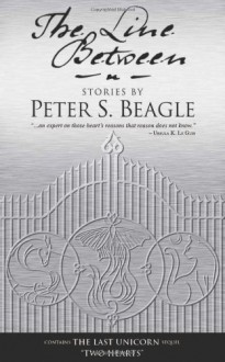 The Line Between - Peter S. Beagle