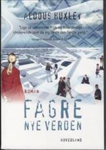 Fagre nye verden (in Danish) - Aldous Huxley