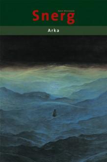 Arka - Adam Wiśniewski-Snerg, Zdzisław Beksiński