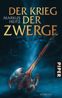 Der Krieg der Zwerge - Markus Heitz