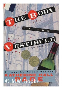 The Body in the Vestibule - Katherine Hall Page