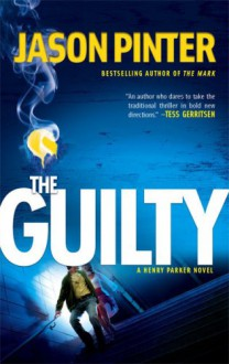 The Guilty - Jason Pinter