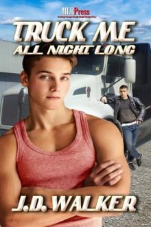 Truck Me All Night Long - J.D. Walker