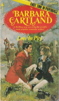 Love In Pity - Barbara Cartland