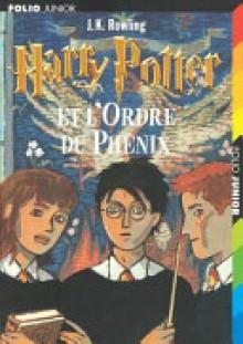 Harry Potter et l'Ordre du Phénix - Jean-François Ménard, J.K. Rowling