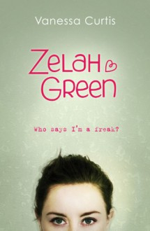 Zelah Green - Vanessa Curtis