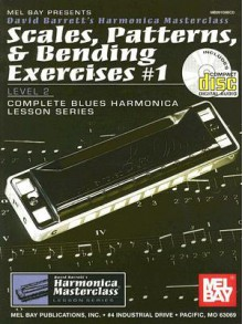 Mel Bay Scales, Patterns & Bending Exercises #1, Level 2, Book/CD Set (Scales, Patterns, & Bending Exercises, 1) - David B. Barrett