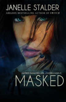 Masked (New World Series) - Janelle Stalder