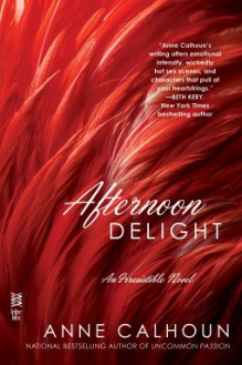 Afternoon Delight - Anne Calhoun