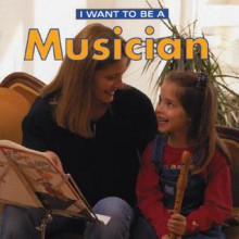 I Want to Be a Musician - Dan Liebman