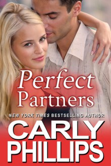 Perfect Partners - Carly Phillips