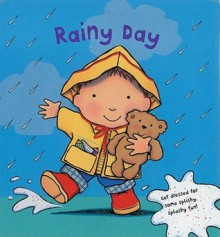 Rainy Day: Get Dressed for Splishy-Splashy Fun - Caroline Jayne Church