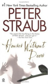 Houses without Doors (Signet) - Peter Straub