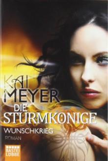 Wunschkrieg - Kai Meyer