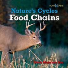 Food Chains - Dana Meachen Rau