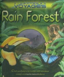 Rain Forest (Kingfisher Voyages) - Jinny Johnson,Naklini Nadkarni