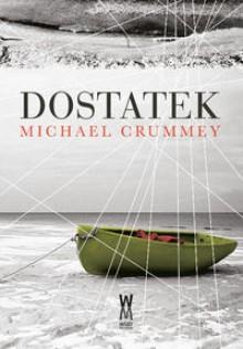 Dostatek - Michael Crummey