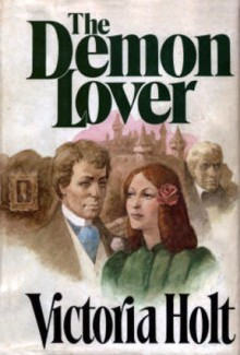 The Demon Lover - Victoria Holt