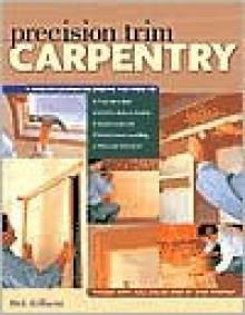 Precision Trim Carpentry - Rick Williams
