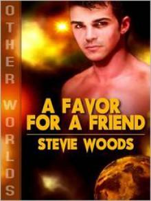 A Favor For A Friend - Stevie Woods