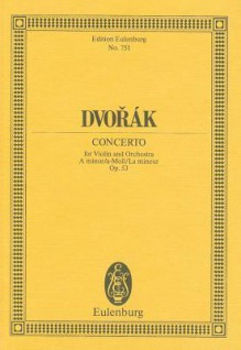 Violin Concerto in a Minor, Op. 53 - Antonín Dvořák